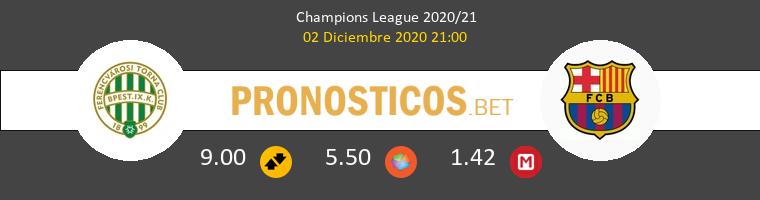 Ferencvárosi vs Barcelona Pronostico (2 Dic 2020) 1