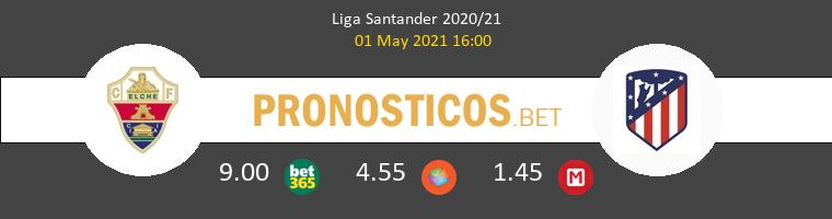 Elche vs Atlético Pronostico (1 May 2021) 1