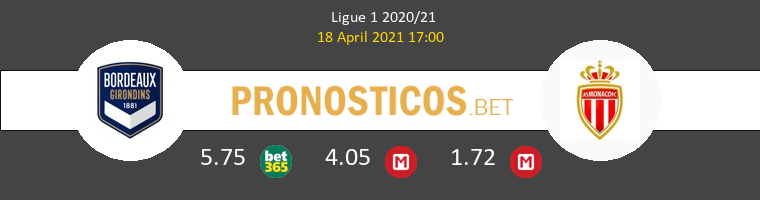 Girondins Bordeaux vs Monaco Pronostico (18 Abr 2021) 1